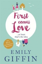 Giffin, Emily First Comes Love