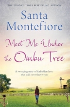 Montefiore, Santa Meet Me Under the Ombu Tree
