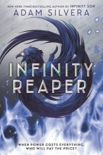Adam Silvera , Infinity Reaper
