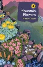 Scott, Michael Mountain Flowers