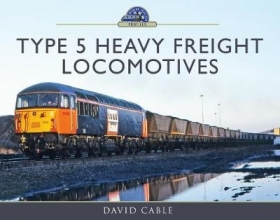 David Cable Type 5 Heavy Freight Locomotives