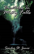 St. James, Sandra Breathless in Misty Falls
