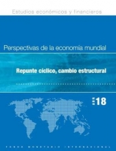 International Monetary Fund Research Department World Economic Outlook, April 2018 (Spanish Edition)