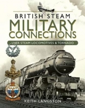 Keith Langston British Steam Military Connections