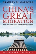Gardner, Bradley China`s Great Migration