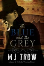Trow, M J Blue and the Grey