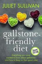 Juliet Sullivan The Gallstone-friendly Diet - Second Edition