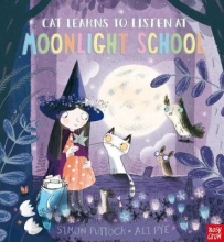 Puttock, Simon Cat Learns to Listen at Moonlight School