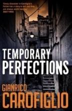 Carofiglio, Gianrico Temporary Perfections