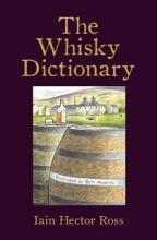 Iain Hector Ross The Whisky Dictionary