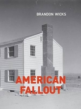 Wicks, Brandon American Fallout