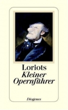 Loriot Loriot`s Kleiner Opernführer