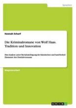 Scharf, Hannah Die Kriminalromane von Wolf Haas. Tradition und Innovation