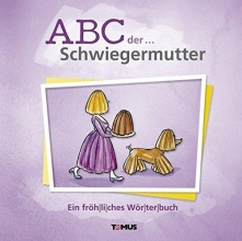 ABC der ... Schwiegermutter