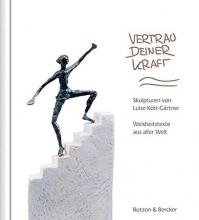 Kött-Gärtner, Luise Vertrau deiner Kraft