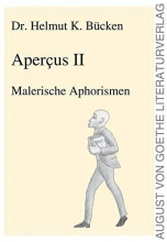 Bücken, Helmut K. Apercus II