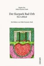 Bee, Brigitte Der Kurpark Bad Orb