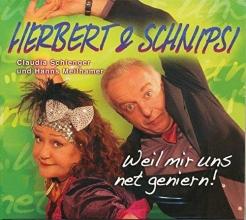 Schlenger, Claudia Herbert & Schnipsi - Weil mir uns ned geniern!