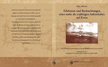 Melena, Elpis Erlebnisse und Beobachtungen eines mehr als 20jährigen Aufenthalts auf Kreta