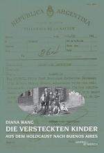 Wang, Diana Die versteckten Kinder