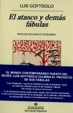 Goytisolo, Luis El atasco y demás fábulas Jam and Other Fables