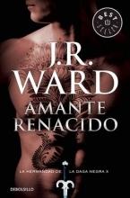 Ward, J. R. Amante renacido Lover Reborn