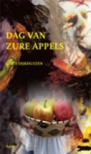 Guus  Dijkhuizen Dag van zure appels