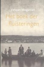 Varujan Vosganian , Het boek der fluisteringen