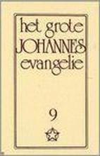 J. Lorber , Het grote Johannes Evangelie 9