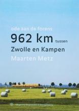 Marike  Metz 962 kilometer tussen Zwolle en Kampen