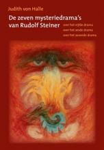 Judith von Halle De zeven mysteriedrama`s van Rudolf Steiner