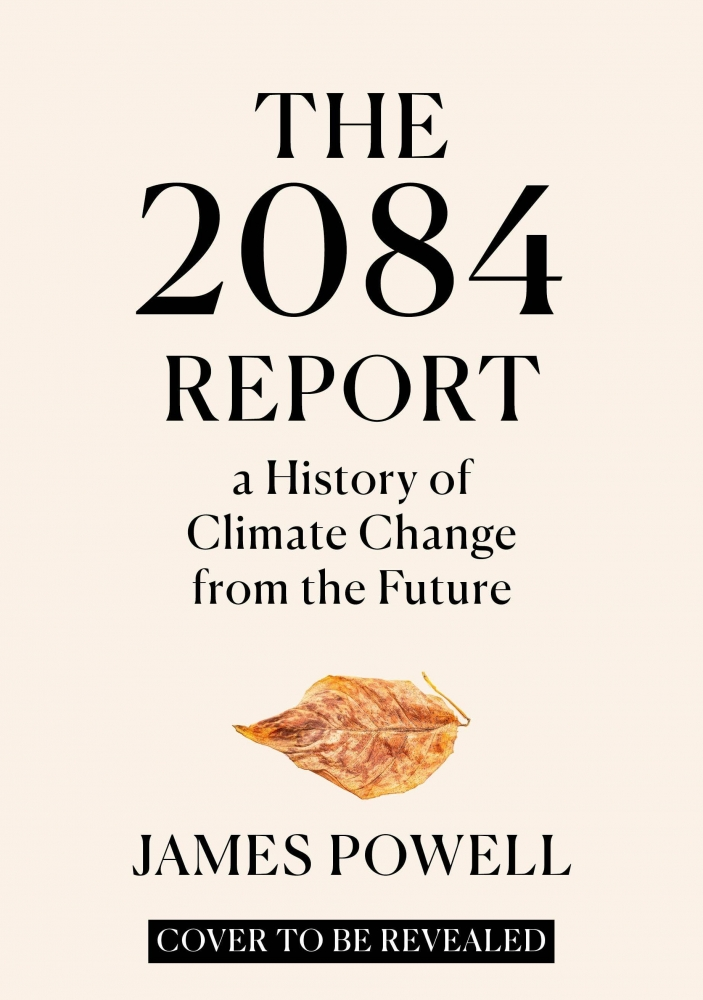 James Powell,The 2084 Report