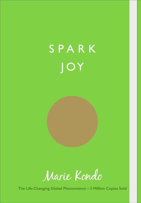 Kondo, Marie,Spark Joy