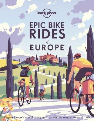 Lonely Planet,Epic Bike Rides of Europe