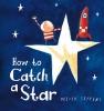 O. Jeffers, How to Catch a Star