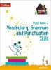 Abigail Steel, ,Vocabulary, Grammar and Punctuation Skills Pupil Book 3