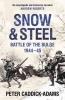 Caddick-Adams, Peter, Snow and Steel