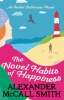 A. Mccall Smith, Novel Habits of Happiness