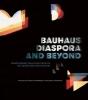 Ann Stephen,   Andrew McNamara, Bauhaus Diaspora And Beyond