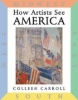 Colleen Carroll, How Artists See: America