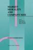 Brian Harvey,   Henk J.L. van Luijk,   Guido Corbetta, Market Morality and Company Size