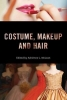 , Costume, Makeup, and Hair