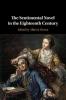 Rivero, Albert J, Sentimental Novel in the Eighteenth Century