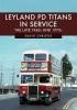 Christie, David, Leyland PD Titans in Service