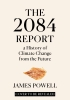 Lawrence Powell James, The 2084 Report