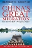 Gardner, Bradley M., China`s Great Migration