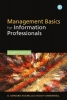G. Edward Evans,   Stacey Greenwell, Management Basics for Information Professionals