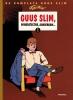 <b>Maurice Tillieux</b>,Guus Slim Compleet Hc01