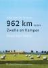 Maarten Metz, 962 kilometer tussen Zwolle en Kampen