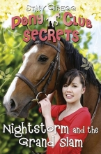 Gregg, Stacy Nightstorm and the Grand Slam (Pony Club Secrets, Book 12)